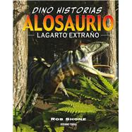 Alosaurio / Allosaurus by Shone, Rob; Riley, Terry, 9786077356738