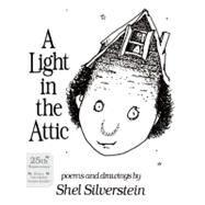 A Light in the Attic by Silverstein, Shel, 9780060256739
