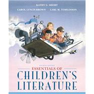 Essentials of Children's Literature by Short, Kathy G.; Lynch-Brown, Carol M.; Tomlinson, Carl M., 9780133066739