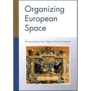 Organizing European Space by Christer Jonsson, 9780761966739