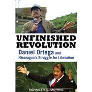 Unfinished Revolution by Morris, Kenneth E., 9781613736739