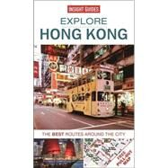 Insight Guide Explore Hong Kong: The Best Routes Around the City 9781780056739N
