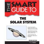 The Smart Guide to the Solar System by Seldon, Philip, 9781937636739