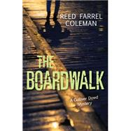 The Boardwalk by Coleman, Reed Farrel, 9781459806740
