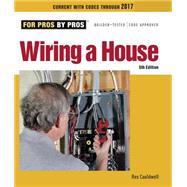 Wiring a House by Cauldwell, Rex, 9781627106740