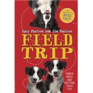 Field Trip by PAULSEN, GARYPAULSEN, JIM, 9780553496741