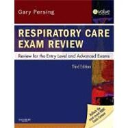 Respiratory Care Exam Review: Review for the Entry Level and Advanced Exams by Persing, Gary, 9781437706741