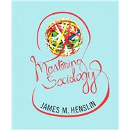 Mastering Sociology by Henslin, James M., 9780205206742