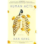 Human Acts by KANG, HAN, 9781101906743