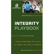 Integrity Playbook by Fellowship of Christian Athletes, 9780800726744