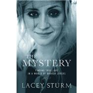 The Mystery by Sturm, Lacey, 9780801016745