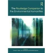 The Routledge Companion to the Environmental Humanities by Heise; Ursula, 9781138786745