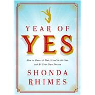 Year of Yes by Rhimes, Shonda, 9781410486745