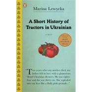 A Short History of Tractors in Ukrainian by Lewycka, Marina (Author), 9780143036746