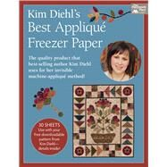 Kim Diehl's Best Applique Freezer Paper by Diehl, Kim, 9781604686746