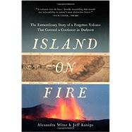Island on Fire by Witze, Alexandra; Kanipe, Jeff, 9781605986746
