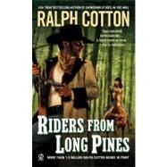 Riders from Long Pines by Cotton, Ralph, 9780451226747