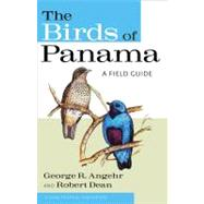 The Birds of Panama by Angehr, George R., 9780801476747