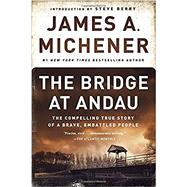The Bridge at Andau by MICHENER, JAMES A.BERRY, STEVE, 9780812986747