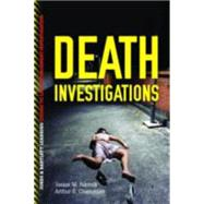 Death Investigations by Adcock, James M.; Chancellor, Arthur S., 9781449626747