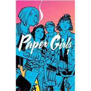Paper Girls 1 by Vaughan, Brian K.; Chiang, Cliff, 9781632156747