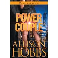 Power Couple A Novel by Hobbs, Allison, 9781593096748