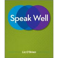 Speak Well by O'Brien, Liz, 9780073406749