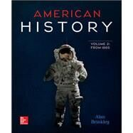 American History: Connecting with the Past, Volume 2 by Brinkley, Alan, 9780077776749