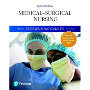 Pearson Reviews & Rationales Medical-Surgical Nursing with