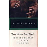 Three Famous Short Novels by Faulkner, William, 9780307946751