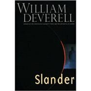 Slander by Deverell, William, 9780771026751