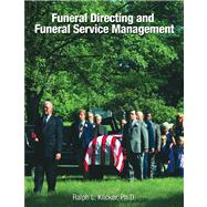 Funeral Directing and Funeral Service Management by Klicker, 9780964796751