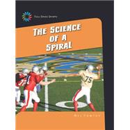 The Science of a Spiral by Yomtov, Nel, 9781633626751
