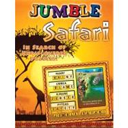 Jumble® Safari; In Search of Undiscovered Puzzles! by Unknown, 9781600786754