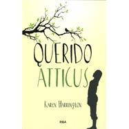 Querido atticus/ Sure signs of crazy by Harrington, Karen, 9788427206755