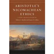 Aristotle's Nicomachean Ethics by Aristotle; Bartlett, Robert C.; Collins, Susan D., 9780226026756