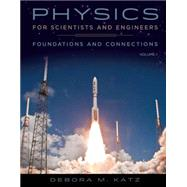 Physics F/Scientists & Engineers: Founds & Conns Volume 1 by Katz, 9780534466756