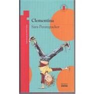 Clementina/ Clementine by Pennypacker, Sara, 9789584516756