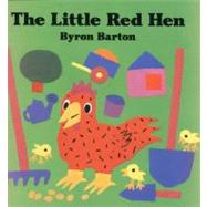 The Little Red Hen by Barton, Byron, 9780060216757