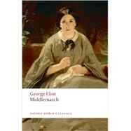 Middlemarch by Eliot, George; Carroll, David; Bonaparte, Felicia, 9780199536757