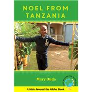 Noel from Tanzania by Duda, Mary, 9780997266757
