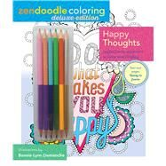 Zendoodle Coloring: Happy Thoughts Deluxe Edition with Pencils by Demanche, Bonnie Lynn, 9781250126757