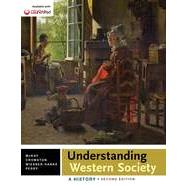 Understanding Western Society: Combined Volume A History by McKay, John P.; Crowston, Clare Haru; Wiesner-Hanks, Merry E.; Perry, Joe, 9781457686757