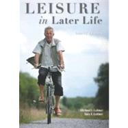 Leisure in Later Life by Leitner, Michael J.; Leitner, Sara F., 9781571676757