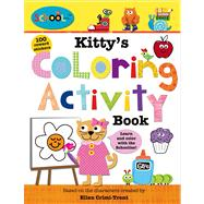 Schoolies: Kitty's Coloring Activity Book by Priddy, Roger; Crimi-Trent, Ellen, 9780312516758