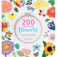 200 Embroidered Flowers by Gula, Kristen, 9781446306758