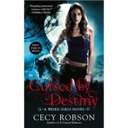Cursed by Destiny by Robson, Cecy, 9780451416759