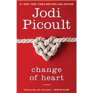 Change of Heart A Novel by Picoult, Jodi, 9780743496759