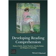 Developing Reading Comprehension by Clarke, Paula J.; Truelove, Emma; Hulme, Charles; Snowling, Margaret J., 9781118606759