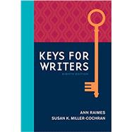 Keys for Writers by Raimes, Ann; Miller-Cochran, Susan K., 9781305956759